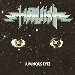 HAUNT (US) / Luminous Eyes