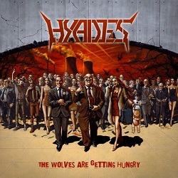 HYADES (Italy) / The Wolves Are Getting Hungry
