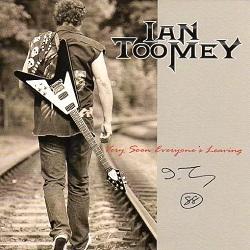 IAN TOOMEY (UK) / Very Soon Everyone's Leaving