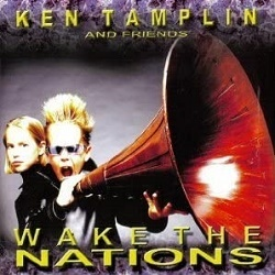 KEN TAMPLIN AND FRIENDS (US) / Wake The Nations (CD+DVD)
