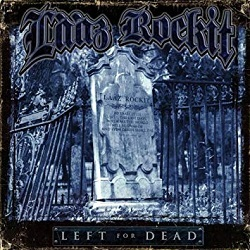 LAAZ ROCKIT (US) / Left For Dead