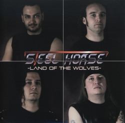 """STEEL HORSE (Spain) / Land Of The Wolves (7""""EP)"""