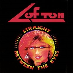 LOFTON (US) / Straight Between The Eyes + 3