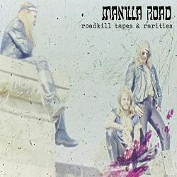 MANILLA ROAD (US) / Roadkill Tapes & Rarities (2CD)