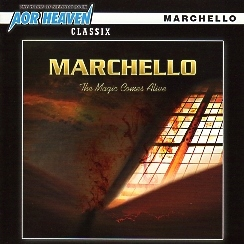 MARCHELLO(US) / The Magic Comes Alive