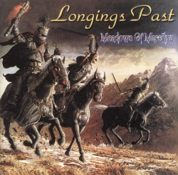 LONGINGS PAST (US) / Meadows Of Maseilya