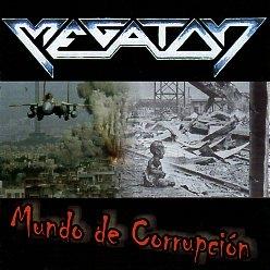 MEGATON (Mexico) / Mundo De Corrupcion