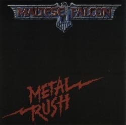 MALTESE FALCON (Denmark) / Metal Rush (US edition)