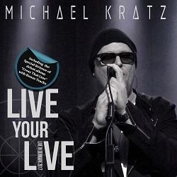 MICHAEL KRATZ (Denmark) / Live Your Live (3CD)