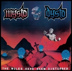 MYSTO DYSTO (Netherlands) / The Rules Have Been Disturbed + No AIDS In Hell demo