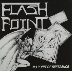 FLASHPOINT (UK) / No Point Of Reference