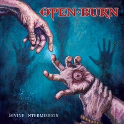 OPEN BURN (US) / Divine Intermission