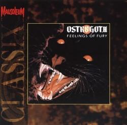 OSTROGOTH (Belgium) / Feelings Of Fury (Mausoleum Classix)