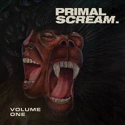 PRIMAL SCREAM (US) / Volume One + 3 (Deluxe Edition)
