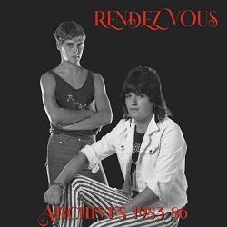 RENDEZVOUS (UK) / Archives 1983-86