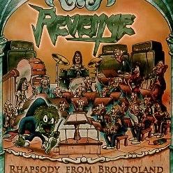 REVENGE (Brazil) / Rhapsody From Brontoland
