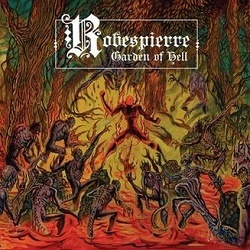 ROBESPIERRE (UK) / Garden Of Hell