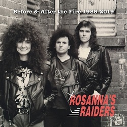 ROSANNA'S RAIDERS (Australia) / Before & After The Fire 1985-2019 (2CD)