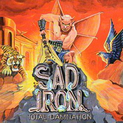 SAD IRON (Netherlands) / Total Damnation + 5 (2015 reissue)
