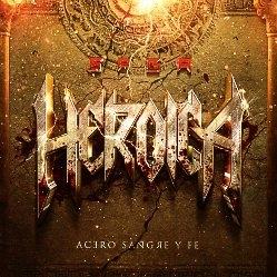 SAGA HEROICA (Mexico) / Acero, Sangre Y Fe