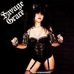 SAVAGE GRACE (US) / Master Of Disguise + The Dominatress (collector's item)