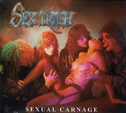 SEXTRASH (Brazil) / Sexual Carnage + 6