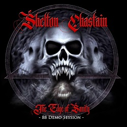 SHELTON/CHASTAIN / The Edge Of Sanity - 88 Demo Session -
