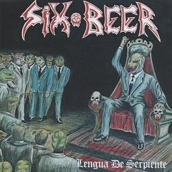 SIX BEER (Mexico) / Lengua De Serpiente