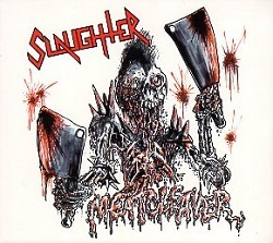 SLAUGHTER (Canada) / Meatcleaver