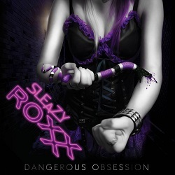SLEAZY ROXXX (Czech Republic) / Dangerous Obsession + 1