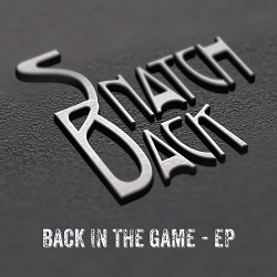 SNATCH-BACK (UK) / Back In The Game - EP