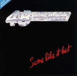 48 CRASH (Germany) / Some Like It Hot