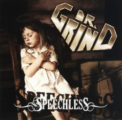 DR. GRIND(US) / Speechless