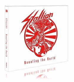 STALLION (Germany) / Mounting The World (Limited digipak edition)