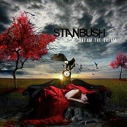 STAN BUSH (US) / Dream The Dream