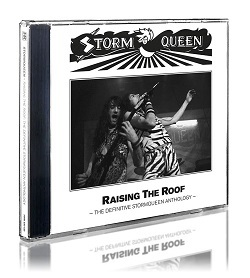 STORMQUEEN (UK) / Raising The Roof - The Definitive Stormqueen Anthology