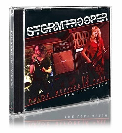 STORMTROOPER (UK) / Pride Before A Fall - The Lost Album (2017 reissue)