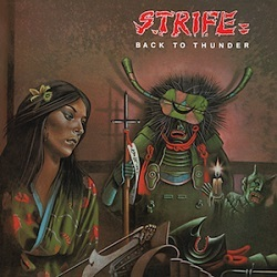 STRIFE (UK) / Back To Thunder + 4