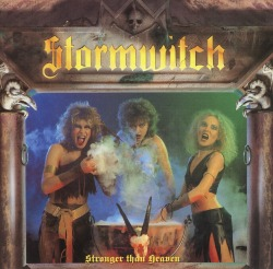 STORMWITCH (Germany) / Stronger Than Heaven + 4