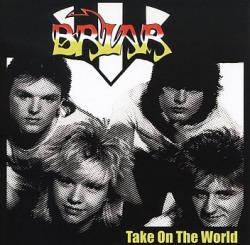 BRIAR (UK) / Take On The World