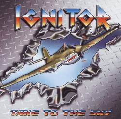 IGNITOR (US) / Take To The Sky