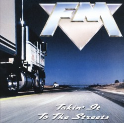 FM(UK) / Takin' It To The Streets