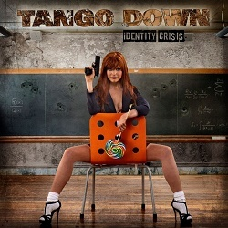 TANGO DOWN (US) / Identity Crisis