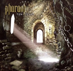 PHARAOH (US) / Ten Years
