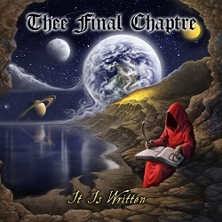 THEE FINAL CHAPTRE (US) / It Is Written + 10 (Deluxe Edition)