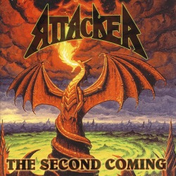 ATTACKER (US) / The Second Coming + 3