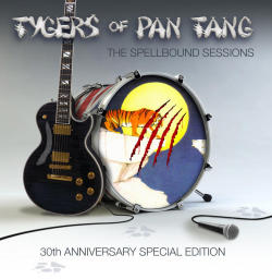 TYGERS OF PAN TANG (UK) / The Spellbound Sessions - 30th Anniversary Special Edition