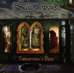 REIGNSTORM (US) / Tomorrow's Past