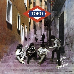 TOPO (Spain) / Ciudad De Musicos + 5
