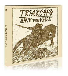 TRIARCHY (UK) / Save The Khan (digipak edition)